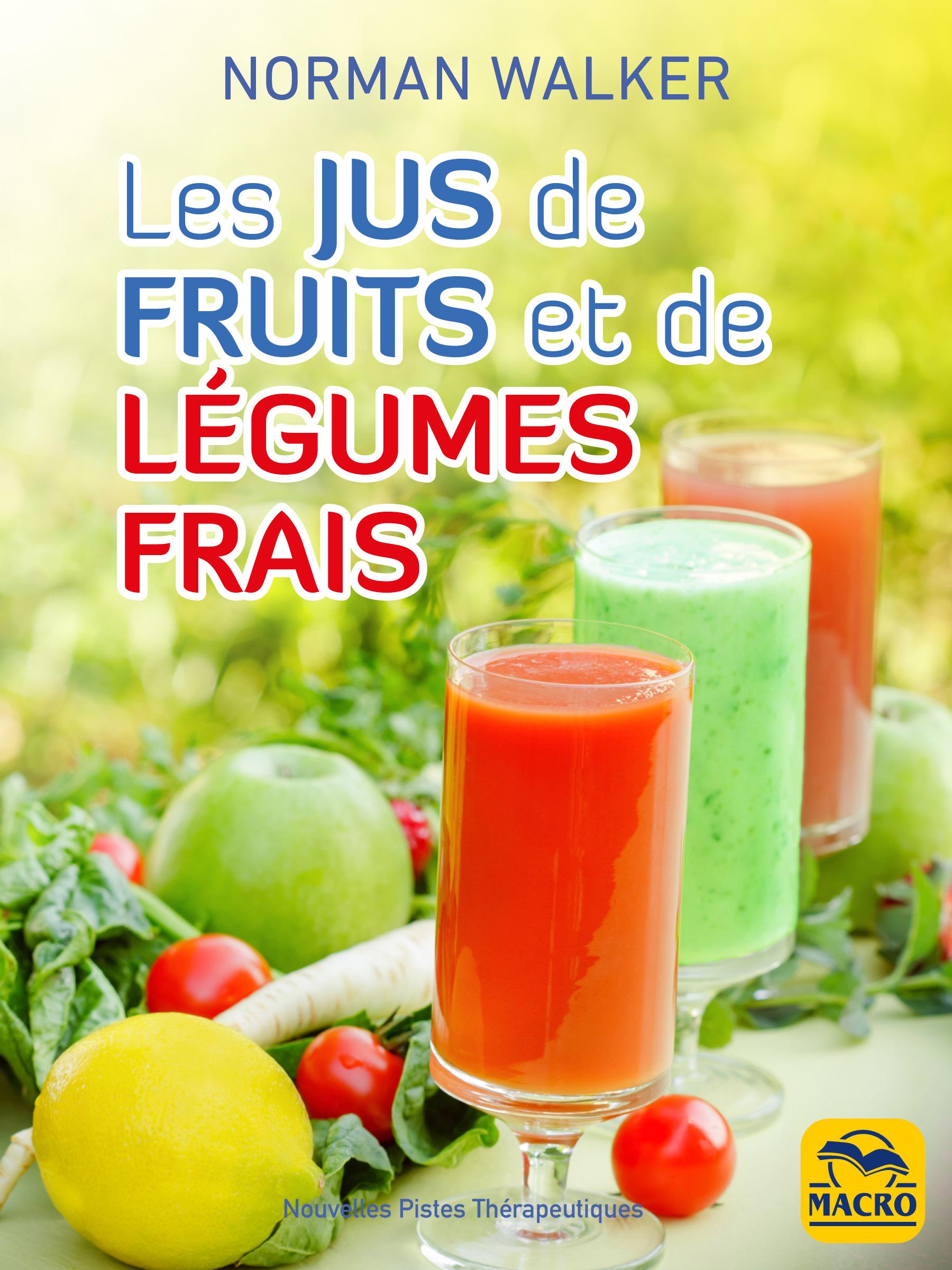 Vignette du livre Les jus de fruits et de légumes frais