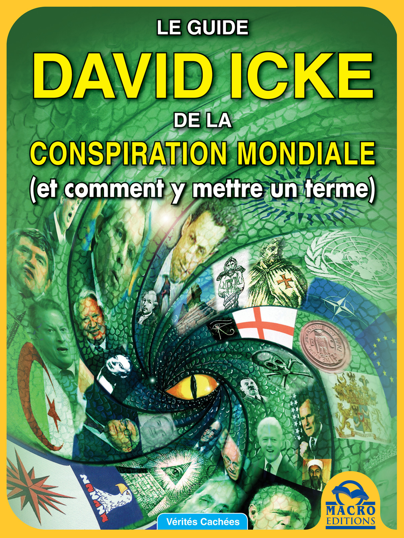 Vignette du livre Le guide David Icke de la conspiration mondiale (et comment y met - David Icke