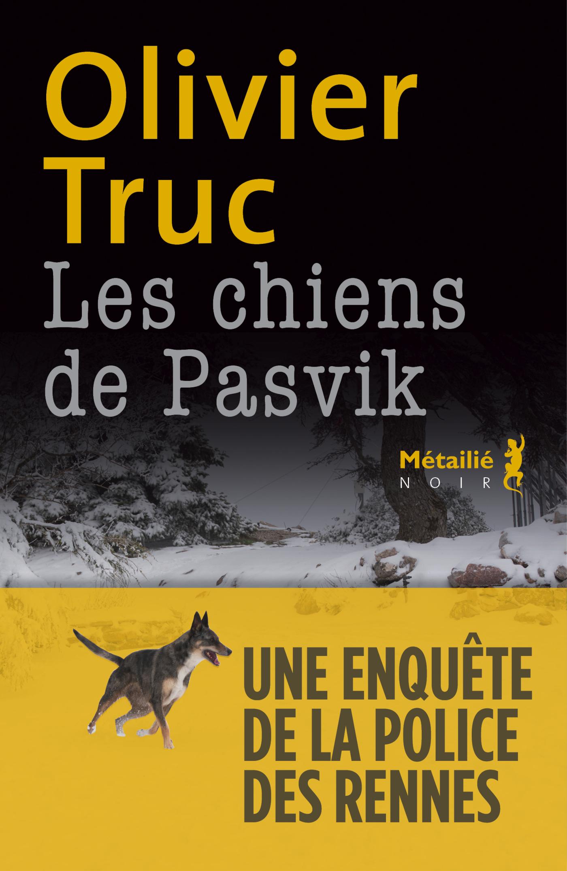 Vignette du livre Les chiens de Pasvik