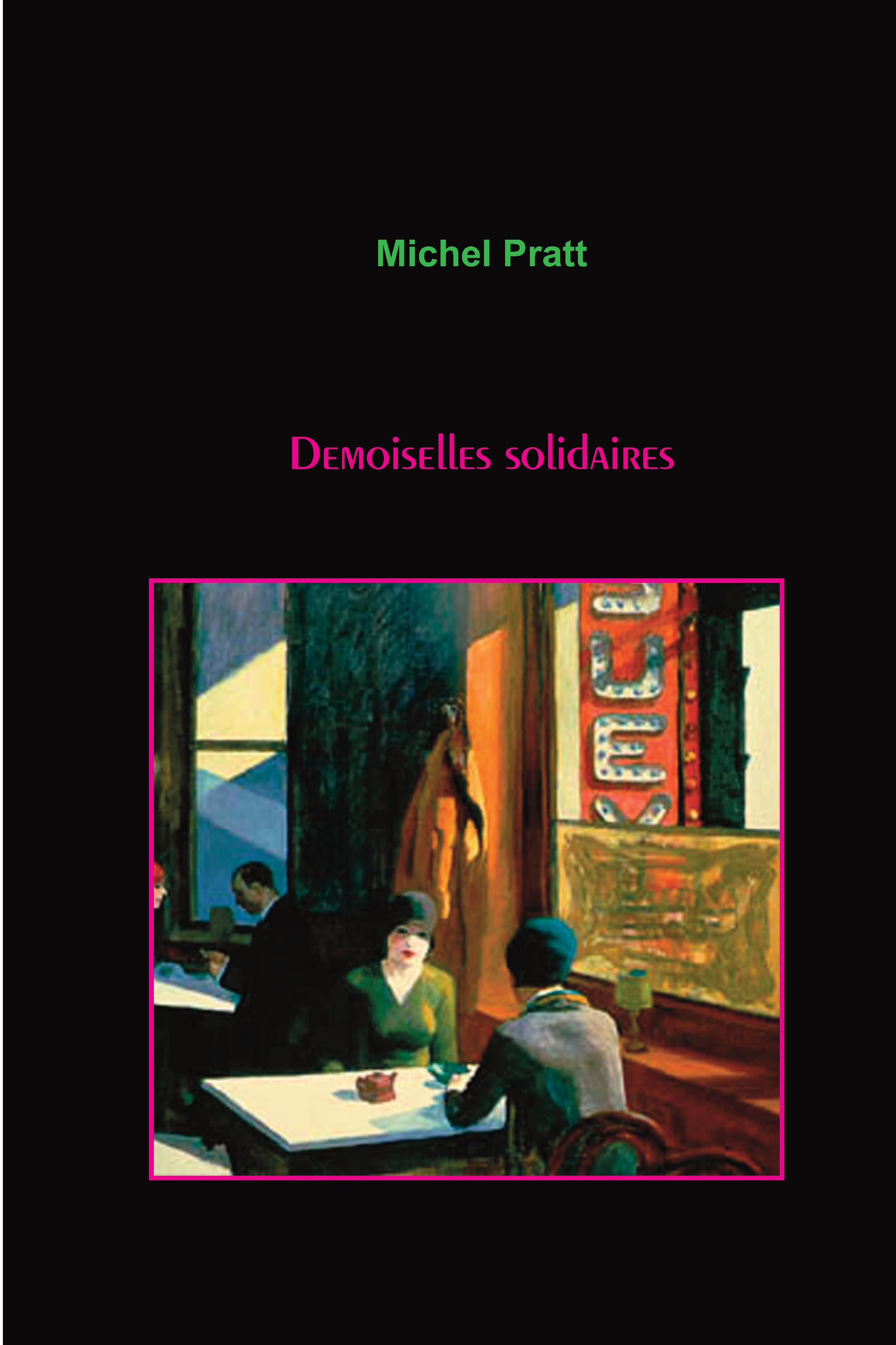Demoiselles solidaires - Michel Pratt
