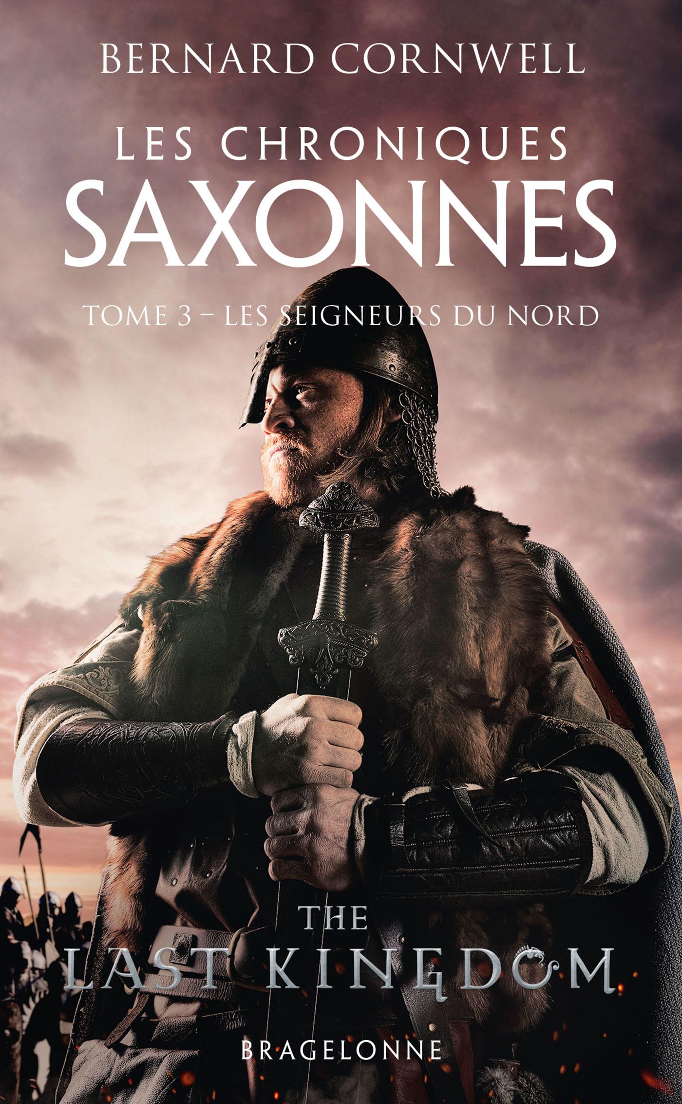 Vignette du livre Les chroniques saxonnes T.3 : Les seigneurs du Nord