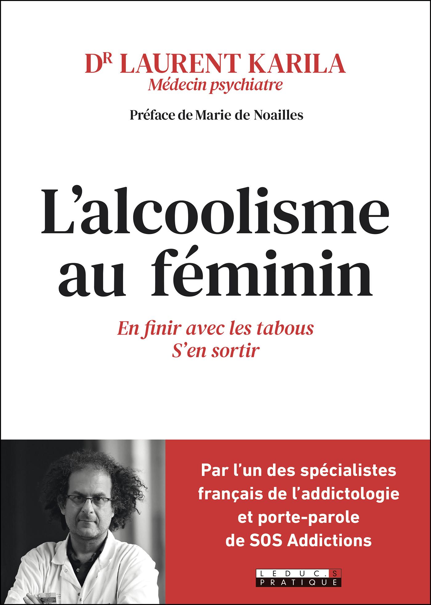 L'alcoolisme au féminin - Laurent Karila