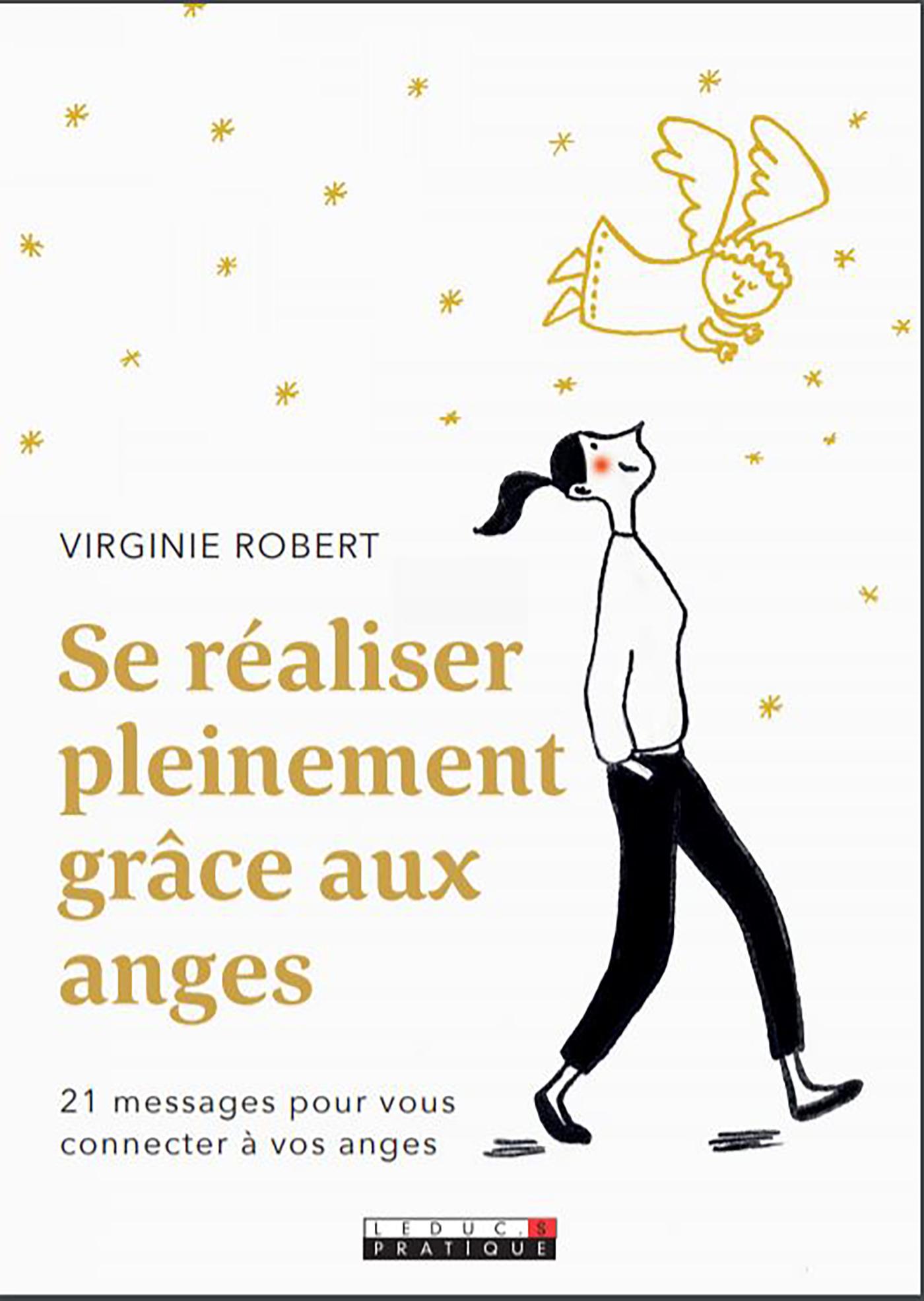 Se réaliser pleinement grâce aux anges - Virginie Robert