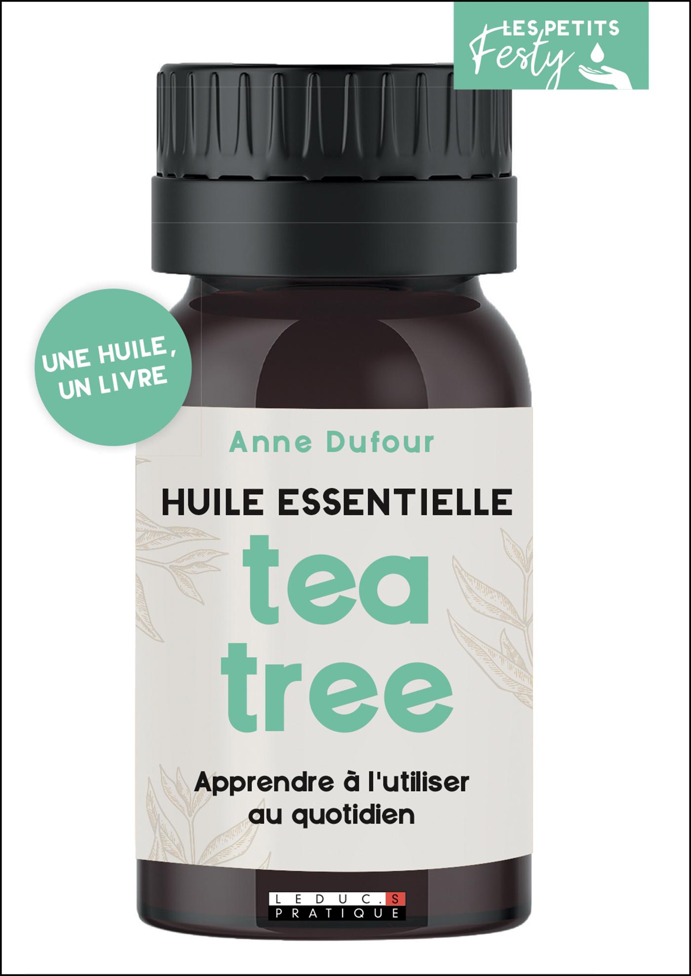 Vignette du livre Tea tree (arbre à thé): huile essentielle : apprendre à...