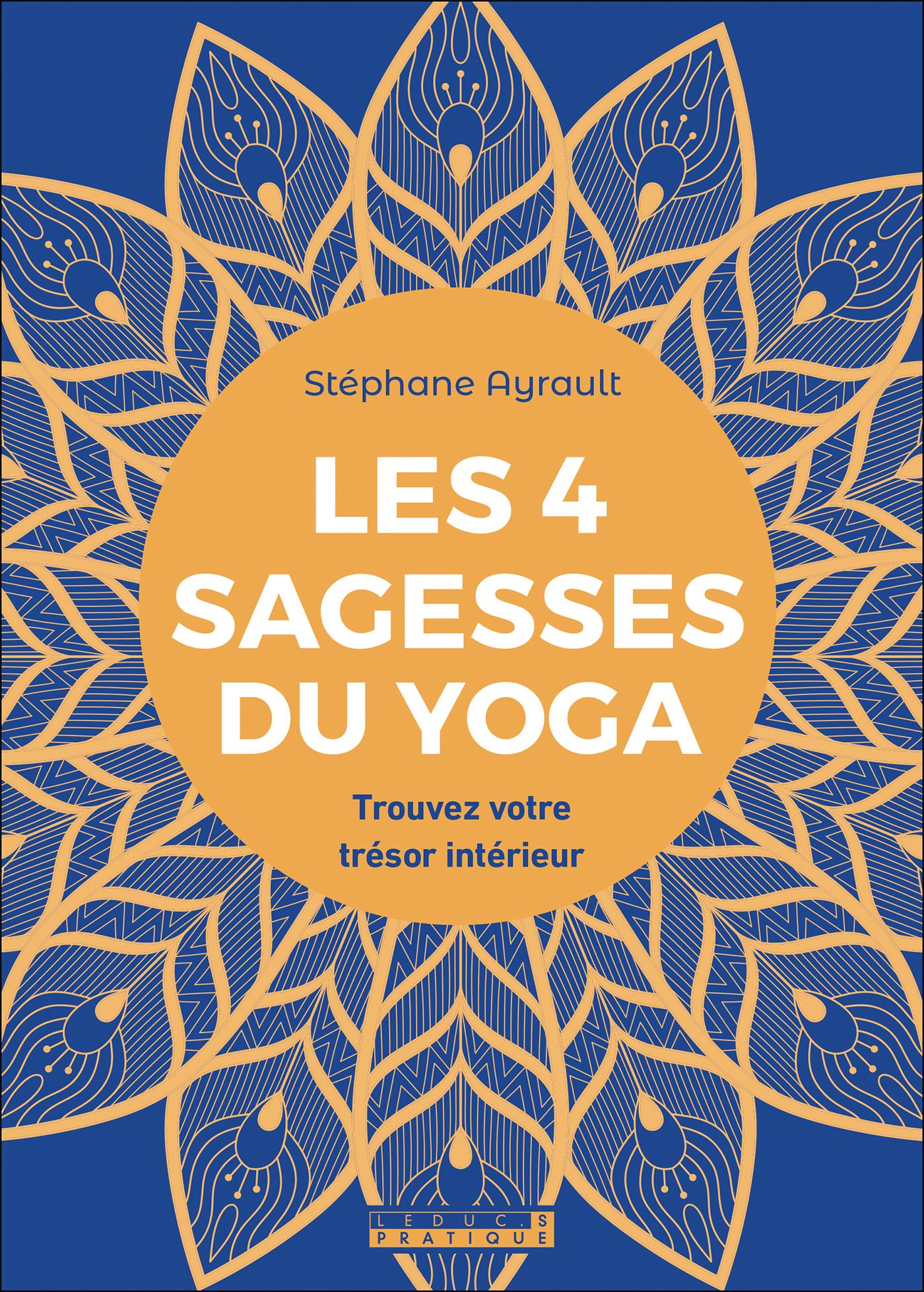 Vignette du livre Les 4 sagesses du yoga : trouvez votre trésor intérieur