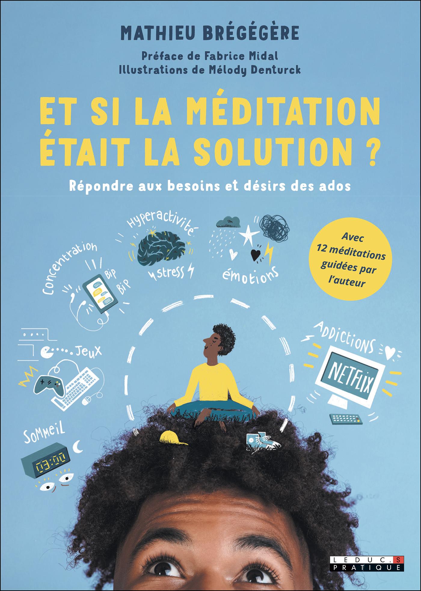Vignette du livre Et si la méditation était la solution ?