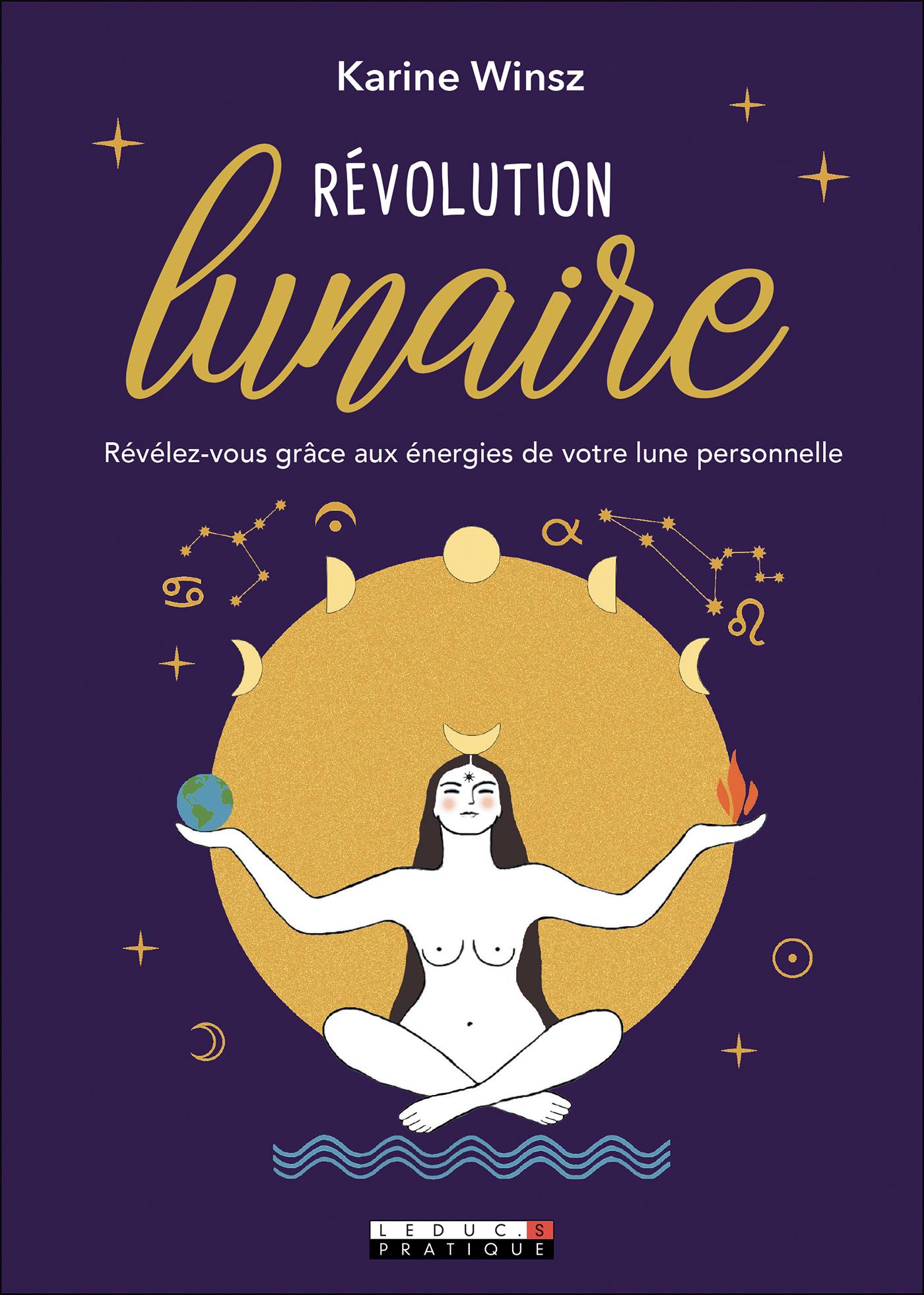 Vignette du livre Révolution lunaire: révélez-vous grâce aux énergies de votre lune