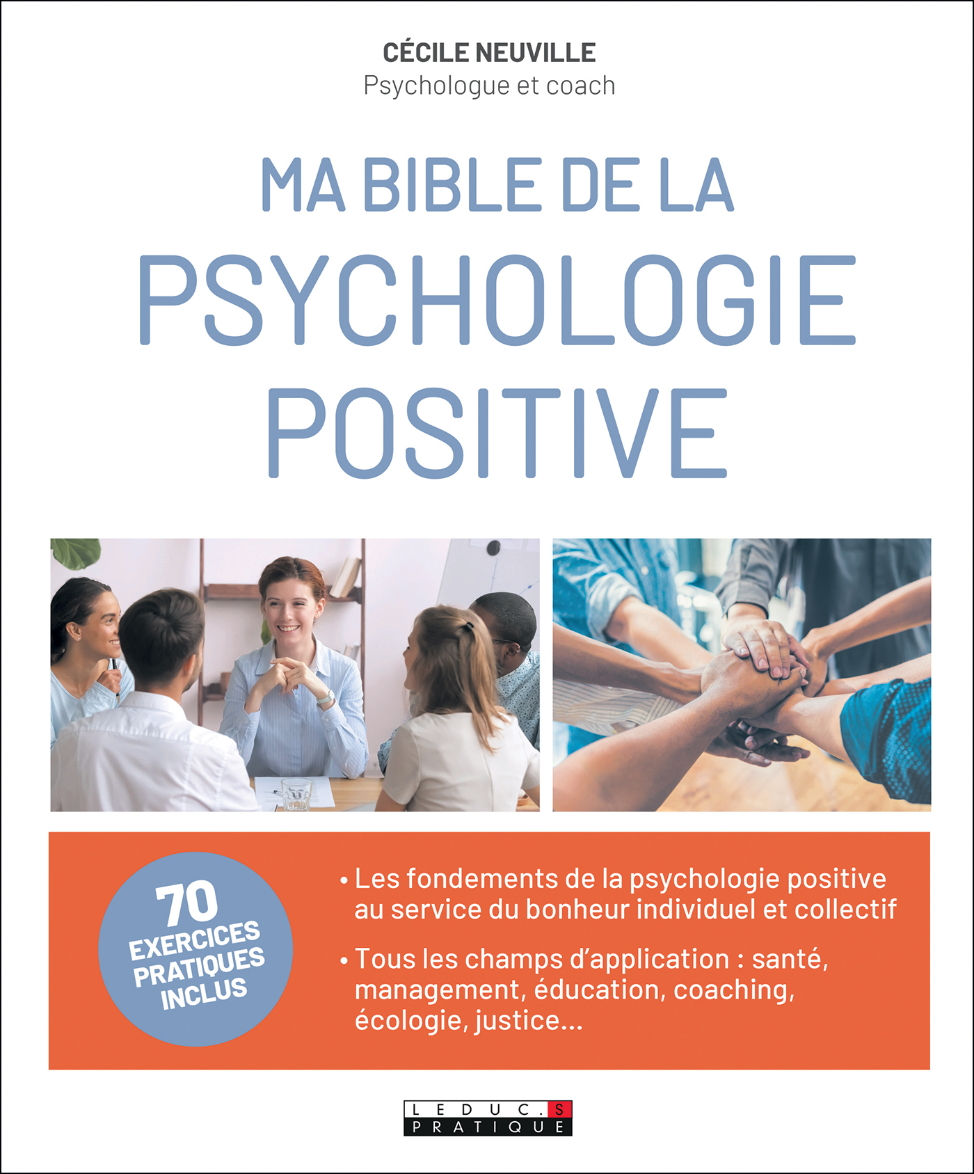 Vignette du livre Ma bible de la psychologie positive