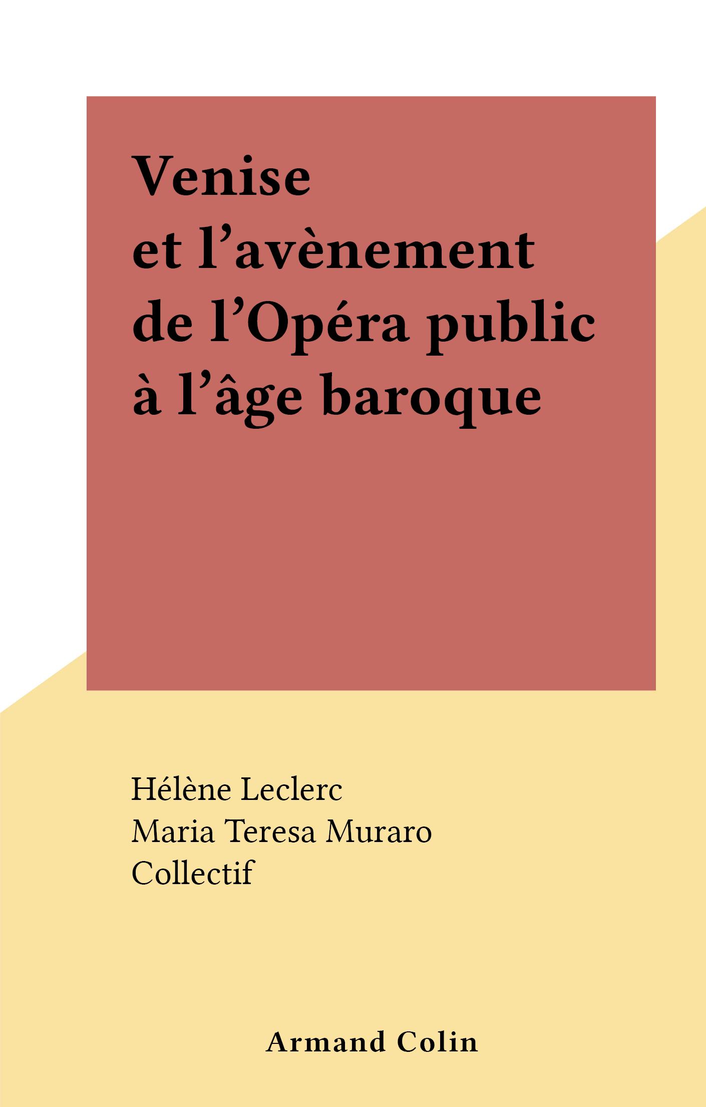Vignette du livre Venise et l'avènement de l'Opéra public à l'âge baroque